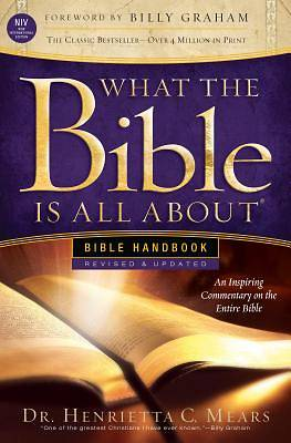 What the Bible Is All about Handbook-Revised-NIV Edition