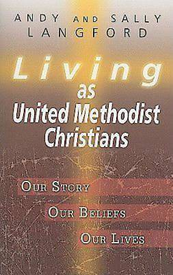 Living as United Methodist Christians - eBook [ePub]