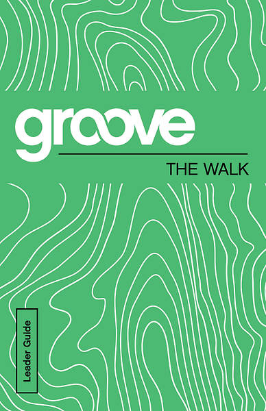 Groove: The Walk Leader Guide - eBook [ePub]