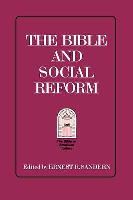 Picture of The Bible and Social Reform