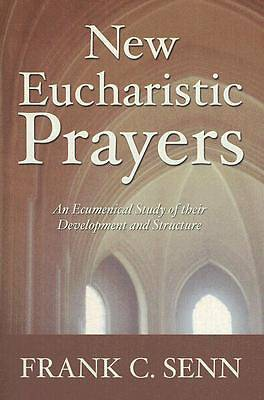 New Eucharistic Prayers