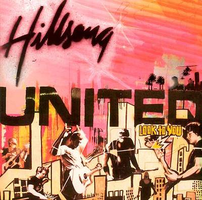 Hillsong United - Look to You CD