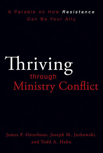 Thriving Through Ministry Conflict