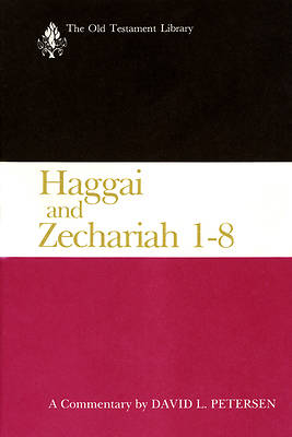 The Old Testament Library - Haggai and Zechariah 1-8