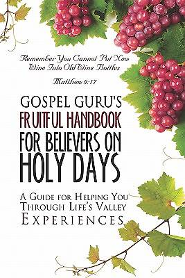 Gospel Gurus Fruitful Handbook for Believers on Holy Days
