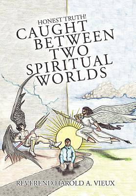 Picture of Caught Between Two Spiritual Worlds