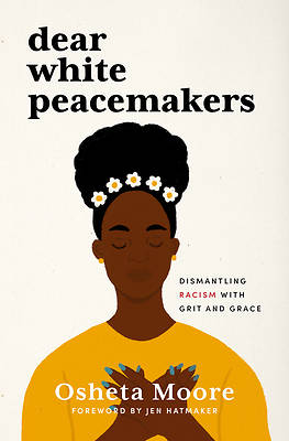 Picture of Dear White Peacemakers