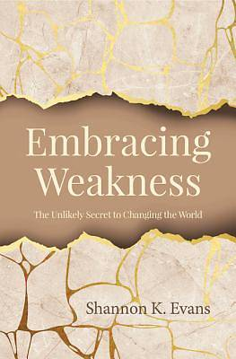 Picture of Embracing Weakness