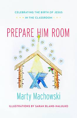 Prepare Him Room Curriculum Package