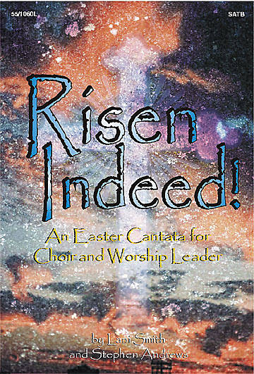 Risen Indeed! SATB Choral Book