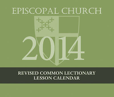 Episcopal Church Lesson Calendar RCL 2014