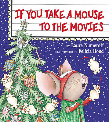 Picture of If You Take a Mouse to the Movies