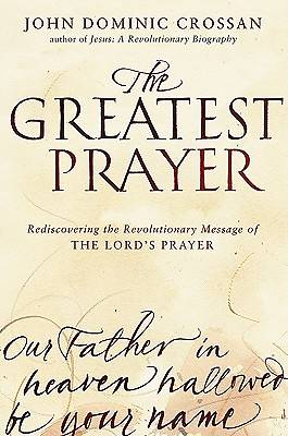 The Greatest Prayer