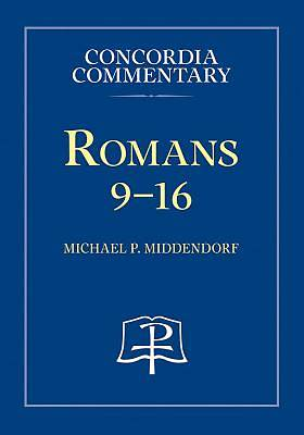 Picture of Romans 9-16, Volume 2 - Concordia Commentary