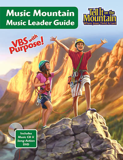 Concordia Vacation Bible School 2013 Tell It On The Mountain Music Leader Guide
