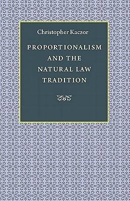 Picture of Proportionalism and the Natural Law Tradition