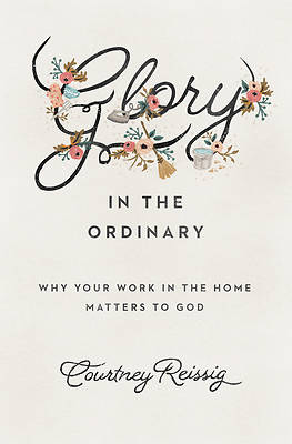 Picture of Glory in the Ordinary