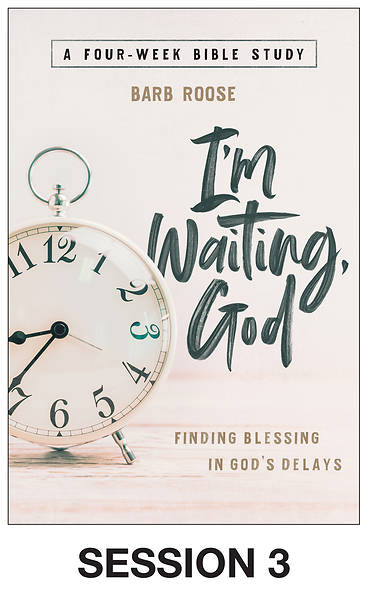 Picture of I'm Waiting, God - Women's Bible Study Streaming Video Session 3