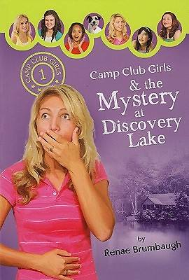 Camp Club Girls & the Mystery at Discovery Lake [ePub Ebook]