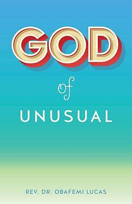 Picture of God of Unusual