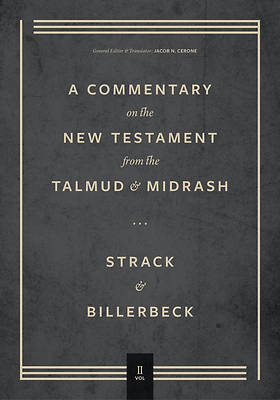 Picture of Commentary on the New Testament from the Talmud and Midrash, Vol. 2