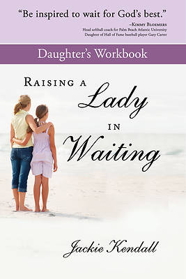 Picture of Raising a Lady in Waiting Daughter's Workbook