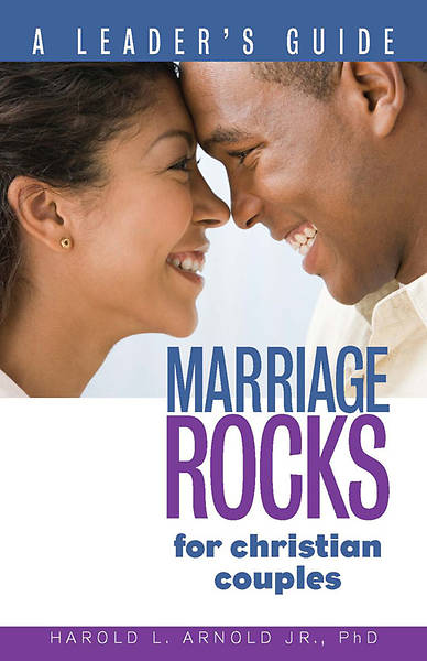 Marriage ROCKS for Christian Couples - A Leaders Guide