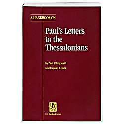 A Handbook on Pauls Letters to the Thessalonians