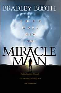They Call Him the Miracle Man