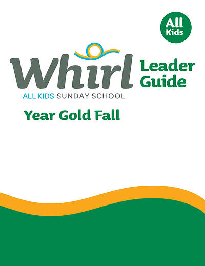 Whirl All Kids Leader Guide Year Gold Fall