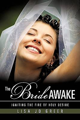 The Bride Awake