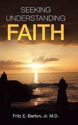 Picture of Seeking Understanding Faith
