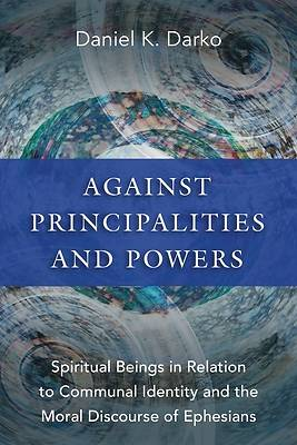 Picture of Against Principalities and Powers