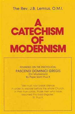 Picture of A Catechism of Modernism