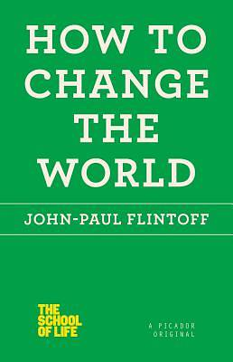 Picture of How to Change the World