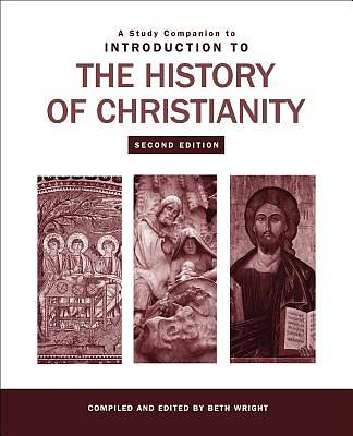 A Study Companion to Introduction to the History of Christianity