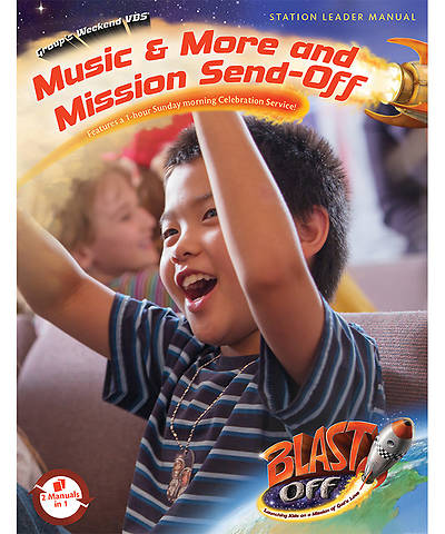 Group VBS 2014 Weekend Blast Off Music & More and Mission Send-Off Leader Manual