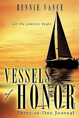 Vessels of Honor