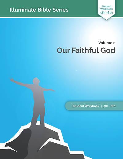 Picture of Home School Illuminate Bible Series Student Workbook Grades 5-6 Volume 2