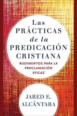 Picture of Las Prácticas de la Predicación Cristiana