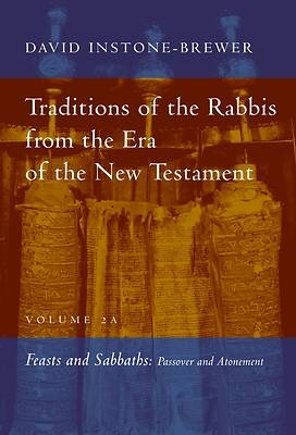 Picture of Traditions of the Rabbis from the Era of the New Testament, Volume 2A