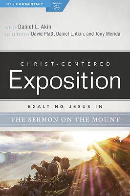 Exalting Jesus in the Sermon on the Mount