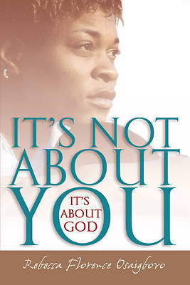 Picture of It's Not About You--It's About God