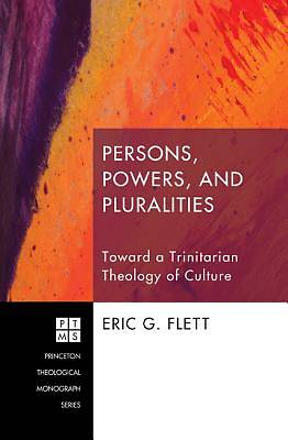Picture of Persons, Powers, and Pluralities