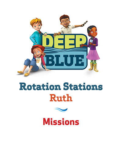Picture of Deep Blue Rotation Station: Ruth - Missions Station Download