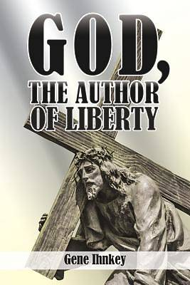 God, the Author of Liberty
