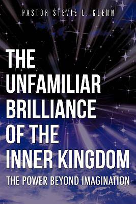 Picture of The Unfamiliar Brilliance of the Inner Kingdom