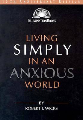 Living Simply in an Anxious World
