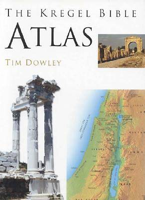 The Kregel Bible Atlas