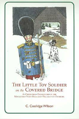 The Little Toy Soldier on the Covered Bridge